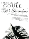 Life&#39;s Grandeur (eBook): The Spread of Excellence From Plato to Darwin